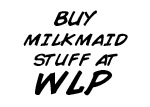 Buy Milkmaid Goodies from WLP!